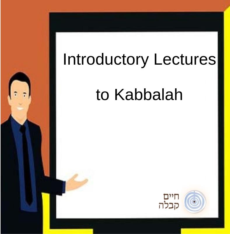 Introductory Lectures to Kabbalah