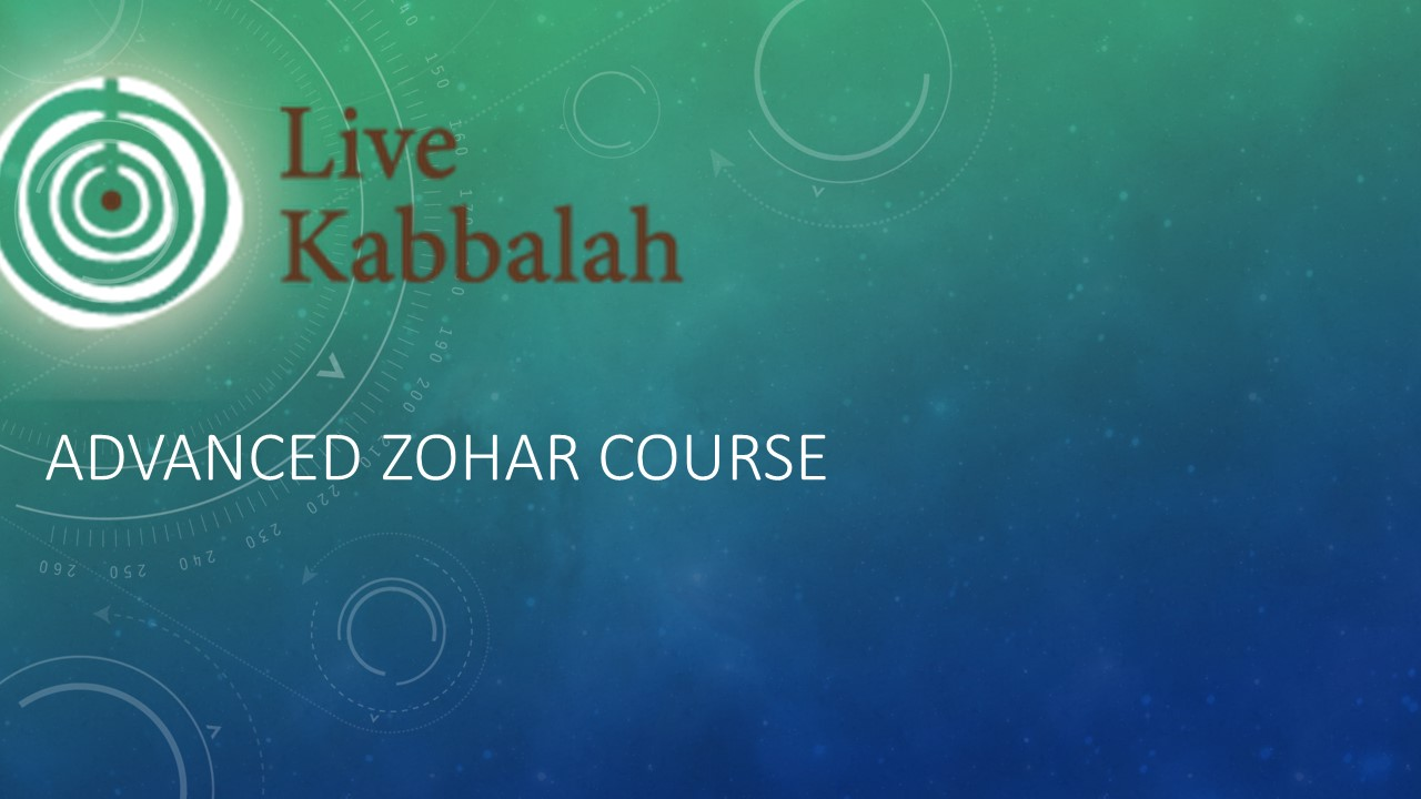 Advanced Zohar Course